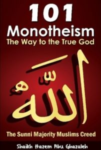 Monotheism: The Way to the One True God